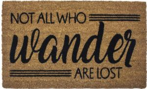 Not All Who Wander Slip Resistant Coir Door Mats