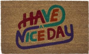 Have a Nice Day Slip Resistant Coir Door Mats